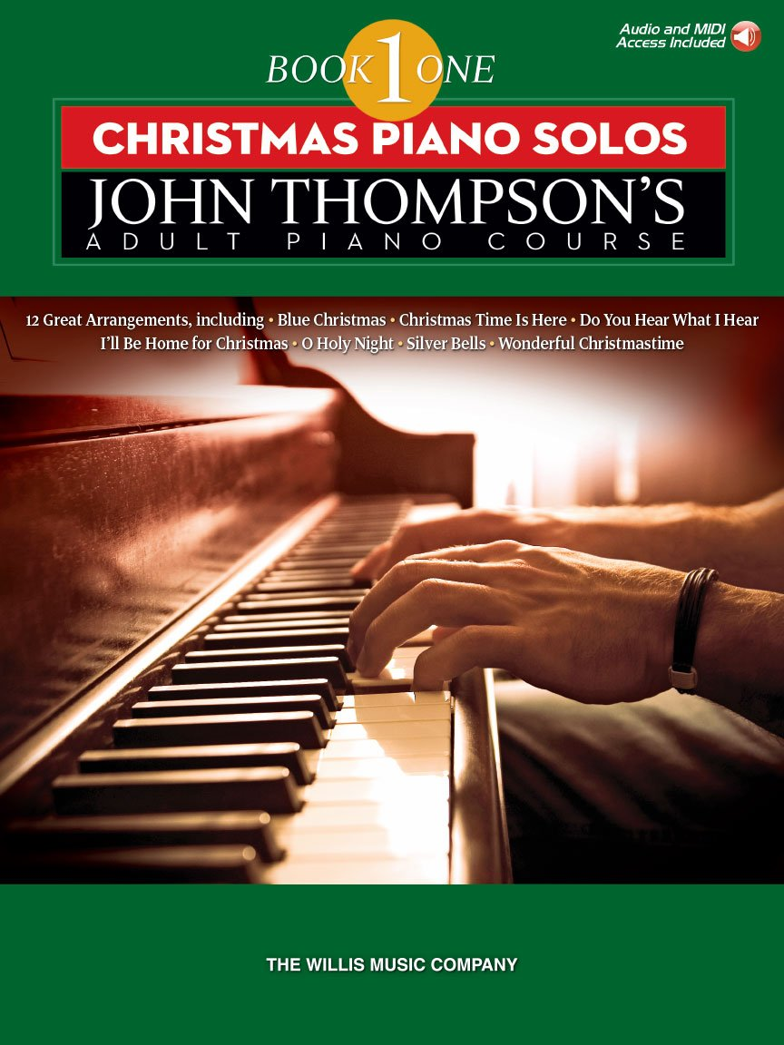 Christmas Piano Solos John Thompson's Adult Piano Course (Book 1) – Elementary Level