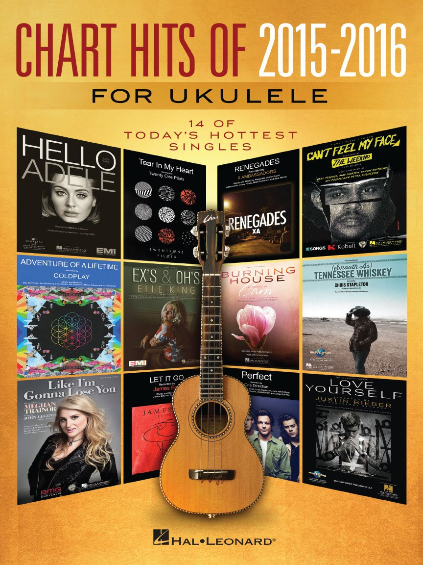 Chart Hits of 2015-2016 for Ukulele