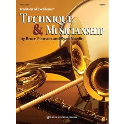 Tradition of Excellence: Technique and Musicianship - Percussion