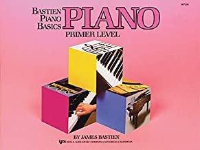 Bastien Piano Basics: Piano - Primer  Composed by James Bastien
