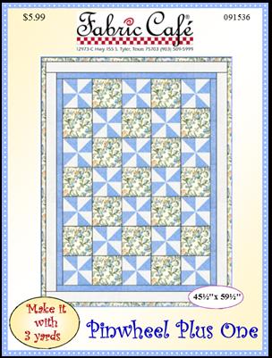 Pinwheel Plus One 3 Yard Quilt Pattern