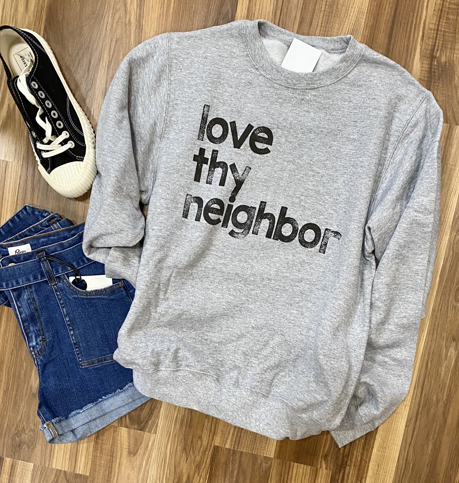 love thy neighbor sweatshirt