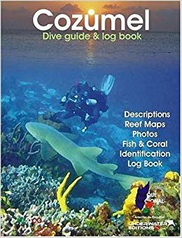 COZUMEL DIVE GUIDE