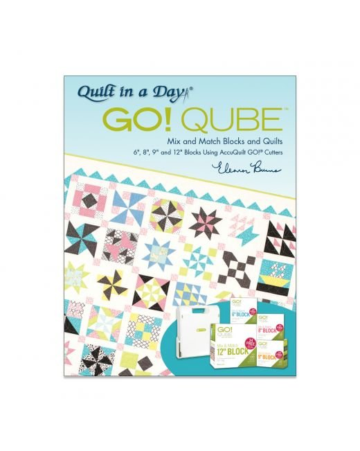 GO! Qube Mix & Match Blocks & Quilts Pattern Book by Eleanor Burns 2nd Edition