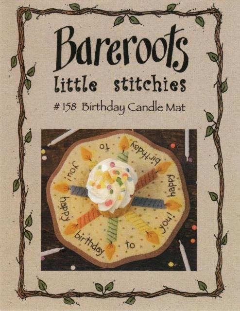 #158 BIRTHDAY CANDLE MAT BAREROOTS LITTLE STITCHES