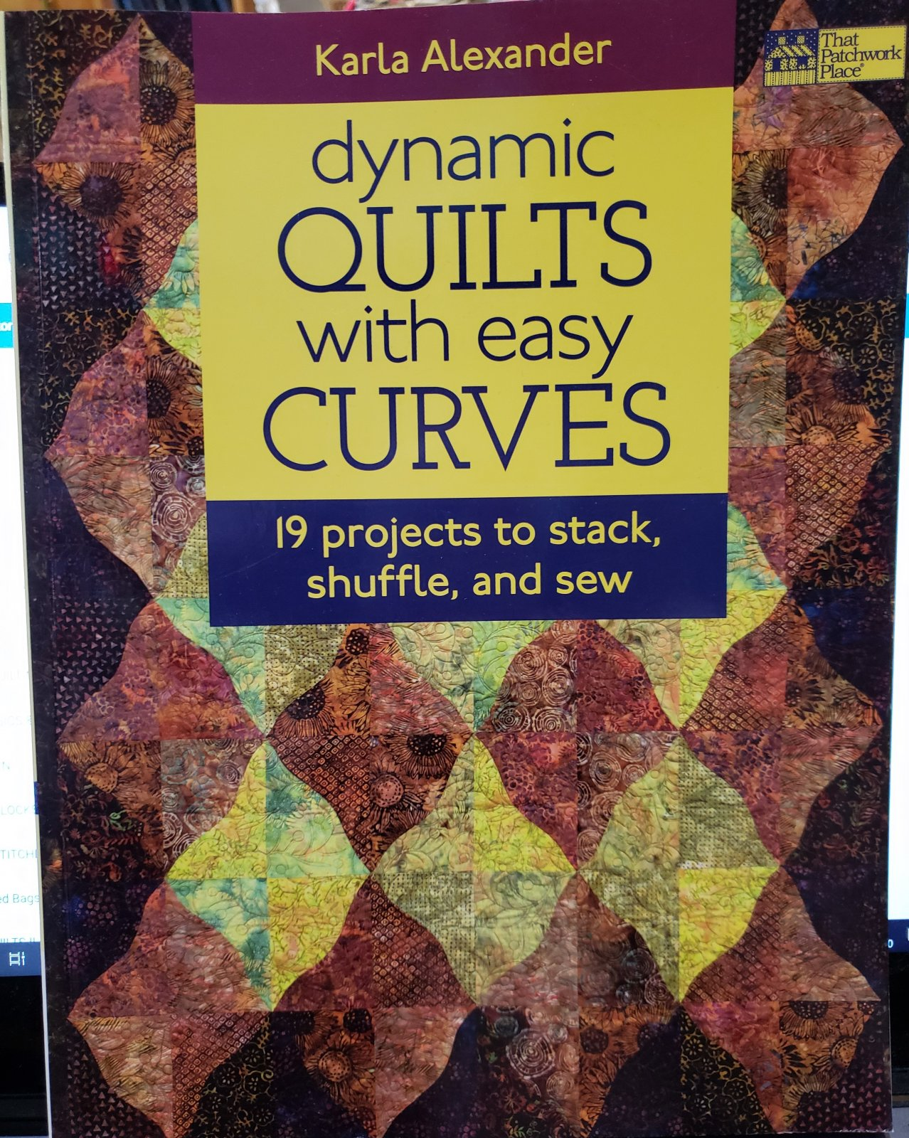 DYNAMIC QUILTS WITH EASY CURVES