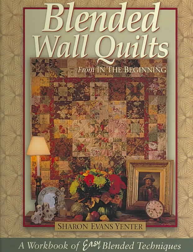 Blended Wall Quilts Hardcover