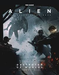 Alien RPG Destroyer of Worlds