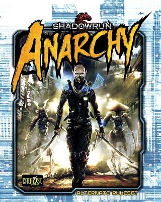 Anarchy - Shadowrun 5th Edition