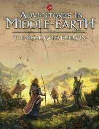 Adventures in Middle Earth Road Goes Ever On