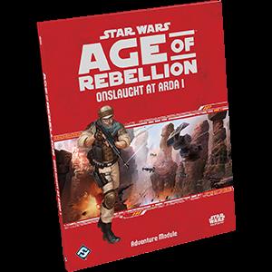 Star Wars RPG Age of Rebellion Onslaught at Arda