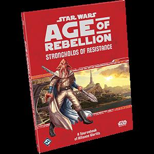 Star Wars RPG Age of Rebellion Strongholds of Resistance