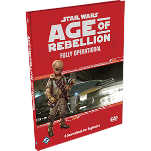 Star Wars RPG Age of Rebellion Fully Operational