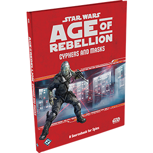 Star Wars RPG Age of Rebellion Cyphers and Masks