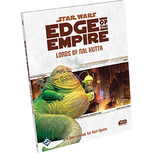 Star Wars RPG Edge of the Empire Lords of Nal Hutta