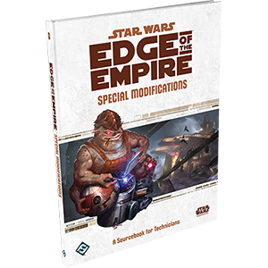 Star Wars RPG Edge of the Empire Special Modifications