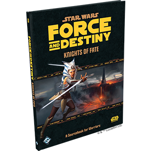 Star Wars RPG Force & Destiny Knight of Fate