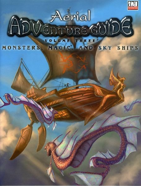 Aerial Adventure Guide: Monsters, Magic, and Sky Ships