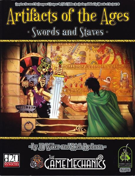 Artifacts of the Ages - Swords and Staves