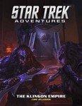 Star Trek Adventures RPG Klingon Empire Core Book
