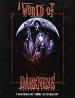A World of Darkness