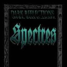Dark Reflections: Spectres