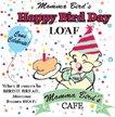 Birdie Bread Happy Bird Day Loaf 13.5oz