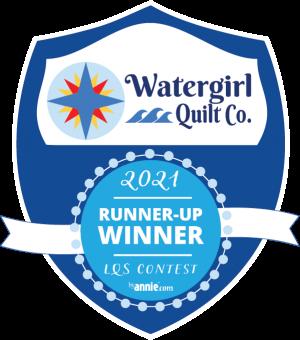 By Annie 2nd Runner Up LQS 2021 Watergirl Quilt Co.