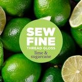 Lime & Sugarcane - Sew Fine Thread Gloss