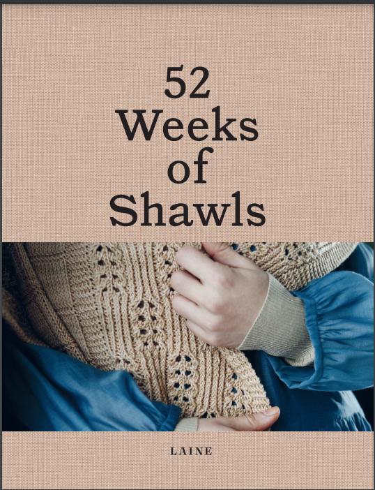 52 Weeks of Shawls from Laine Publishing