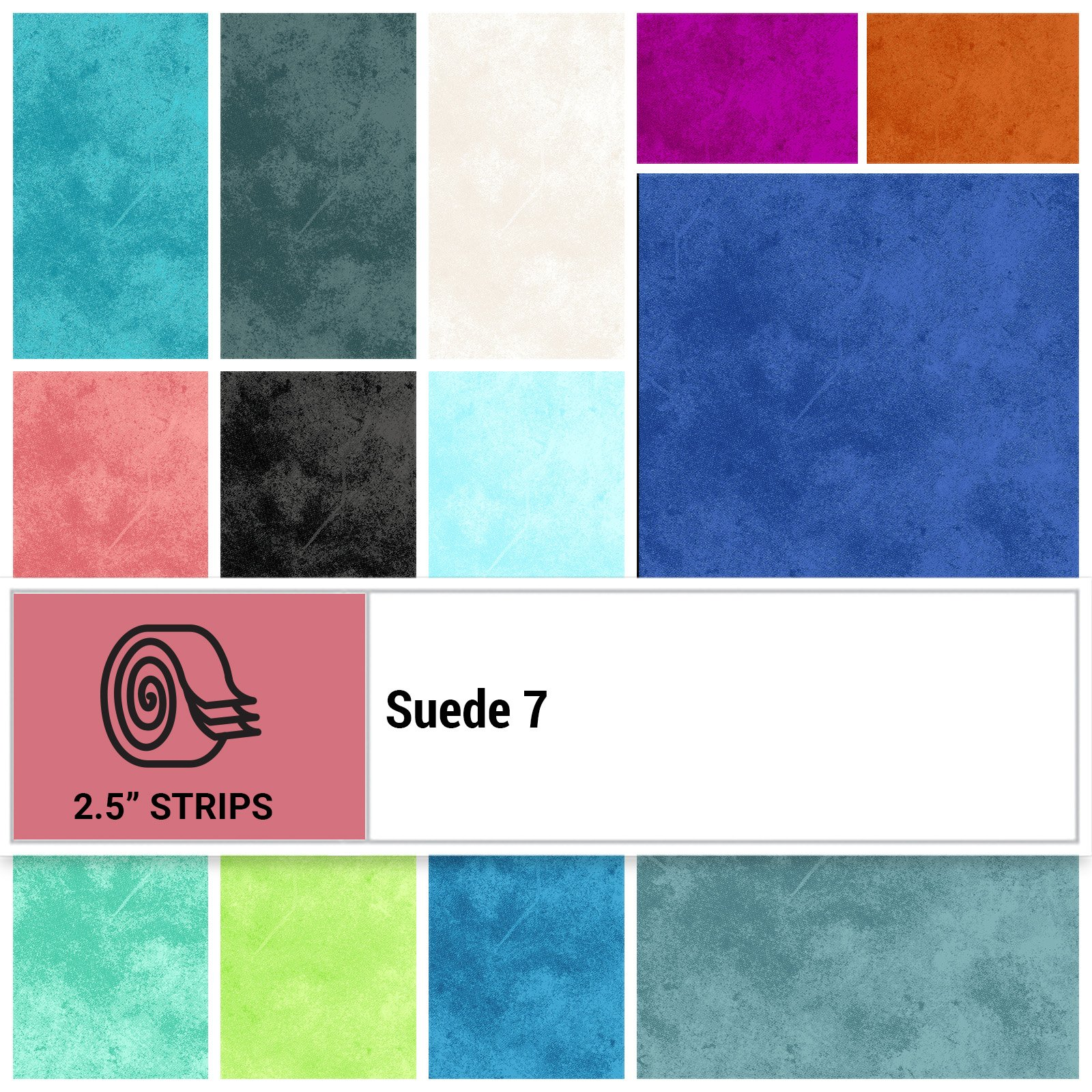 SUE7-STRIPS - SUEDE 7 2.5 STRIP ROLLS BY P&B BOUTIQUE 40PCS - ARRIVING IN AUGUST 2021