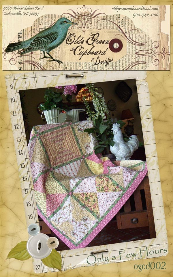 Only A Few Hours Quilt Pattern - OGCD002
