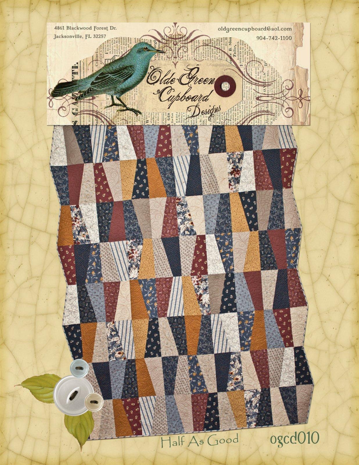 Half As Good Quilt Pattern - OGCD010