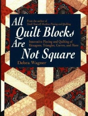 ALL QUILT BLOCKS ARE NOT SQUARE