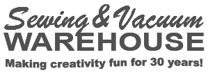 Sewing & Vacuum Warehouse - Making creativity fun for 30 years!
