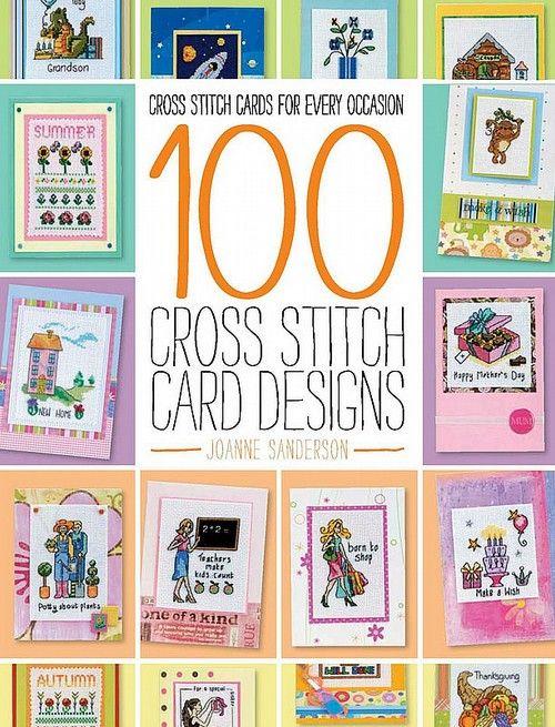 100 Cross Stitch Card Designs Book