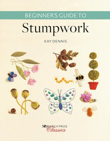 Beginner'S Guide - To Stumpwork