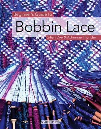 Beginner's Guide - To Bobbin Lace