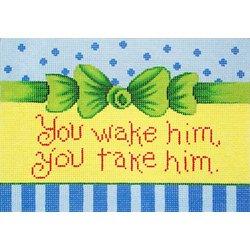 Patti Mann 11312 You wake him you take him