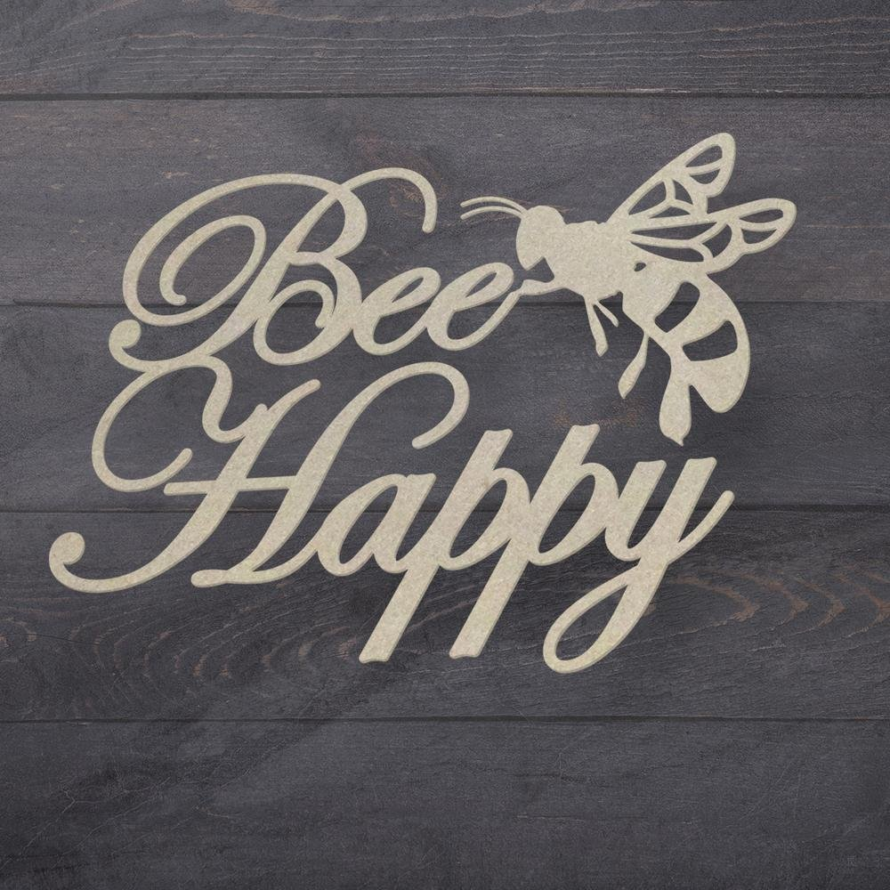 Chipboard - Butterfly Garden - Bee Happy Sentiment (1pc)