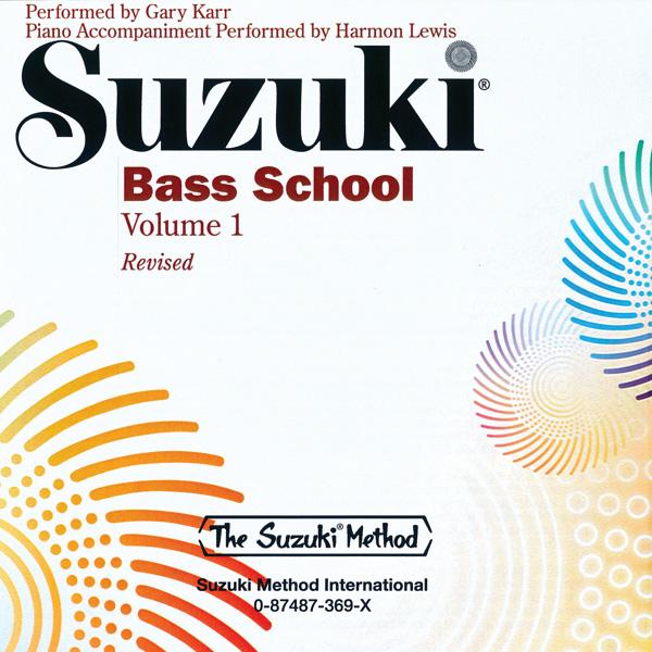 Suzuki Bass School CD Volume 1