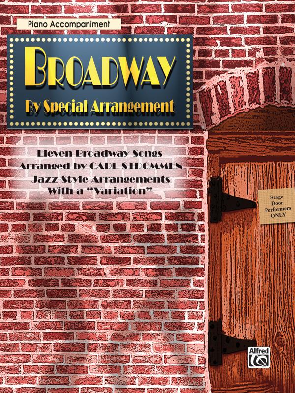 BROADWAY BY SPECIAL ARRANGEMENT STROMMEN BDMTV (0596B ) (Piano Accompaniment Books )