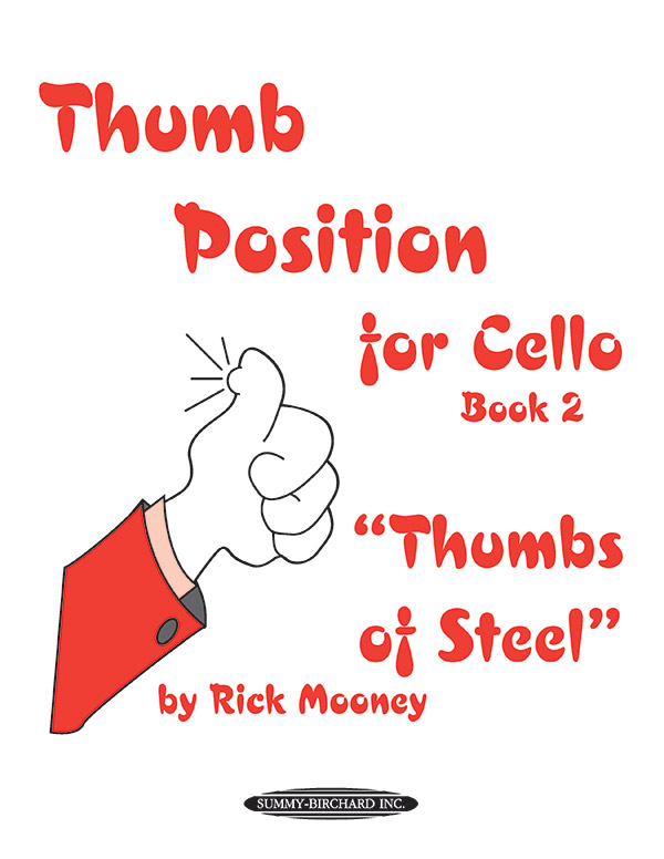 Thumb Position for Cello, Book 2 Thumbs of Steel