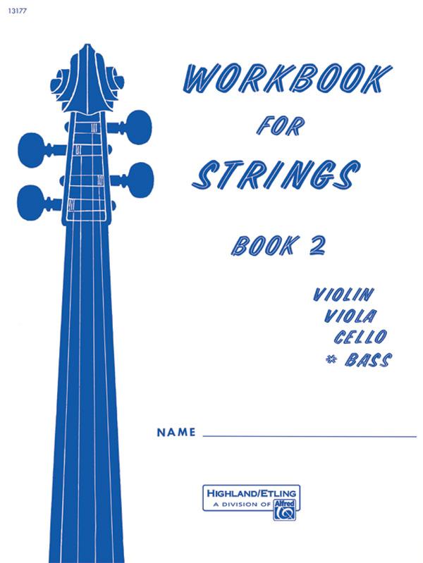 WORKBOOK FOR STRINGS 2 BASS ETLING