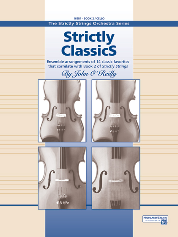 STRICTLY STRINGS STRICTLY CLASSICS 2 CELLO OREILLY