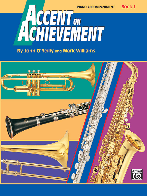 ACCENT ON ACHIEVEMENT 1 PIANO ACCOMPANIMENT OREILLY WILLIAMS