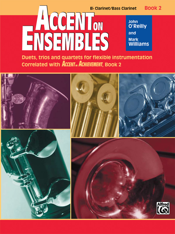 ACCENT ON ENSEMBLES 2 CLARINET Bb / BASS CLARINET OREILLY WI