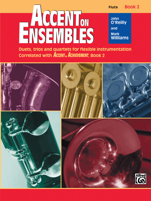 ACCENT ON ENSEMBLES 2 FLUTE OREILLY WILLIAMS