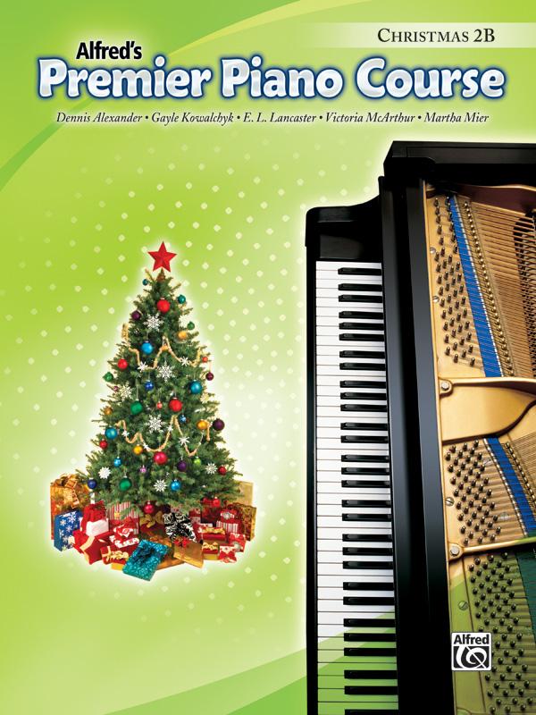 ALFREDS PREMIER PIANO COURSE CHRISTMAS BOOK 2B ALEXANDER KOW (30896 ) (Christmas Piano Book )