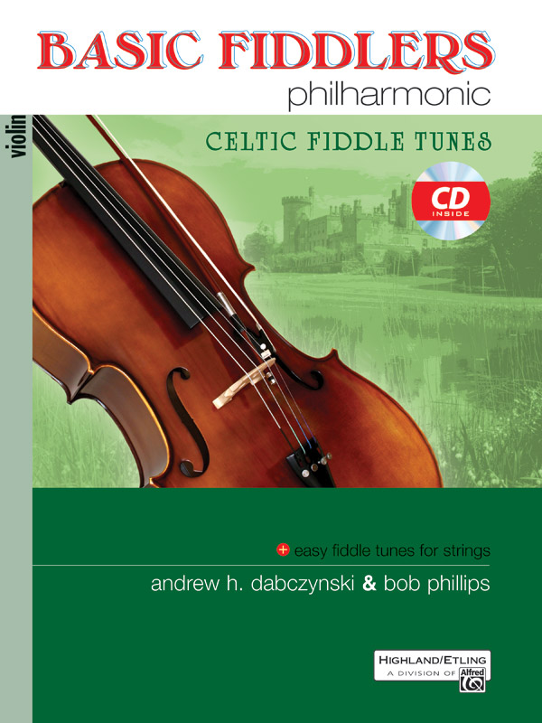 BASIC FIDDLERS PHILHARMONIC CELTIC FIDDLE TUNES VIOLIN DABCZ